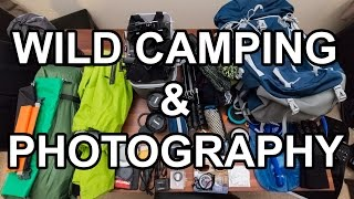 Equipment for Wild Camping & Landscape Photography