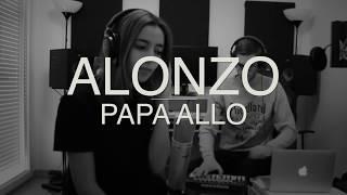 Mey - Papa Allo [ALONZO COVER]