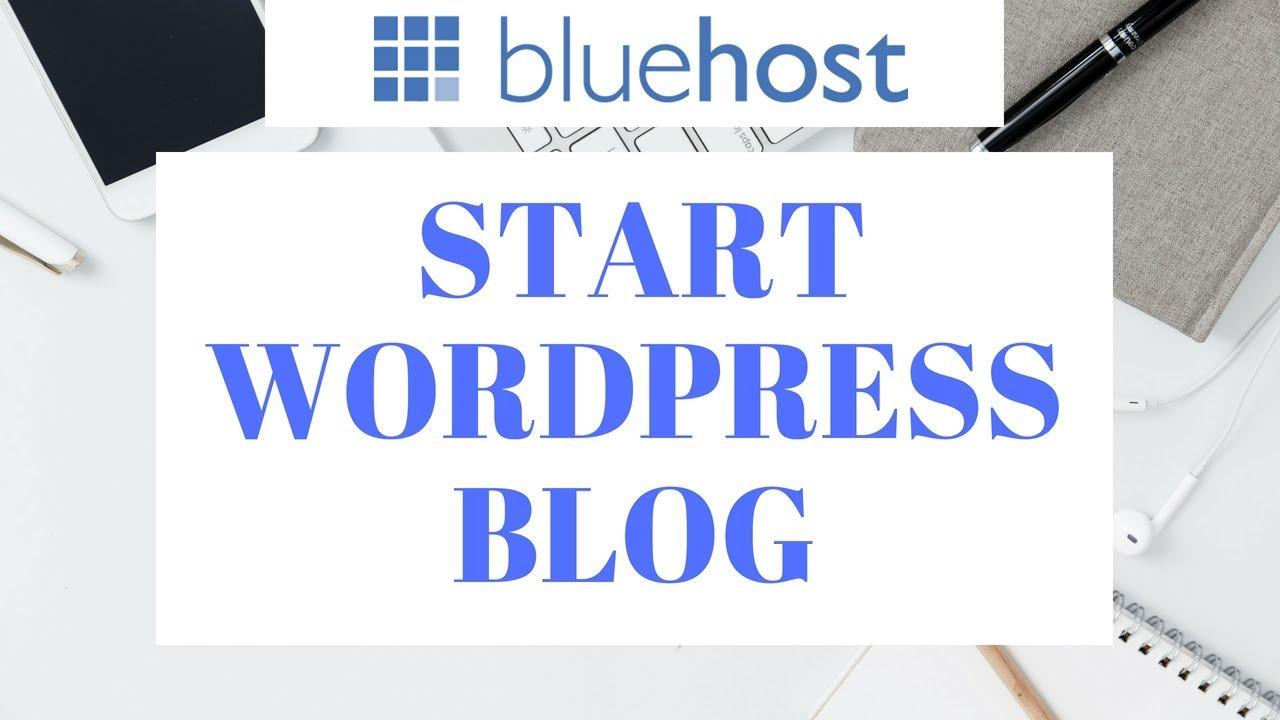 Bluehost Blog Tutorial | How To Start A WordPress Blog On Bluehost ...