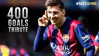 Lionel Messi ● 400 Goals for Barcelona - Tribute Video | HD