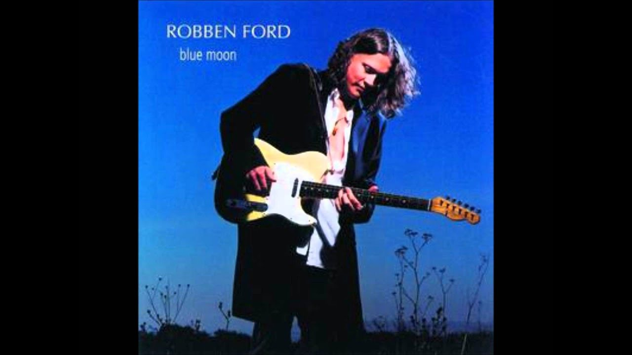 Make Me Your Only One Robben Ford Youtube