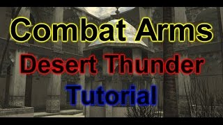 Combat Arms - Desert Thunder Basic Rush Tutorial (2018) (Global) | by CatchX_