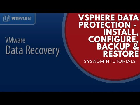 VMware vSphere Data Protection How To Install Configure Backup and Restore