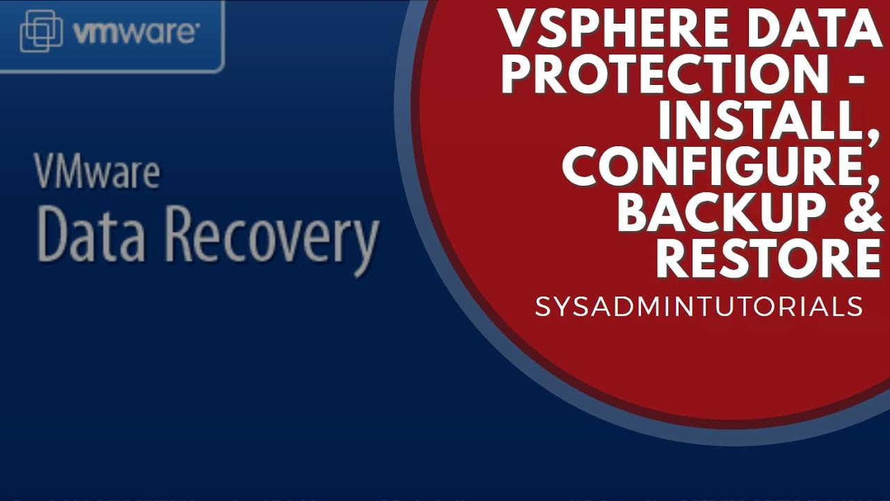 vSphere Data Protection Install Backup and Restore