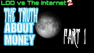 The Truth about Money EXPOSED part 1