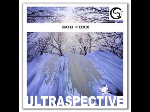 CSR026_10 - Bob Foxx - Ultraspective [Live Continuous MiX]