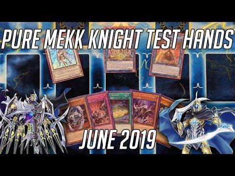 Yu-Gi-Oh! Pure Mekk Knight Test Hands (June 2019)