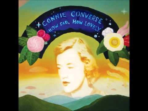 Connie Converse - How Sad, How Lovely