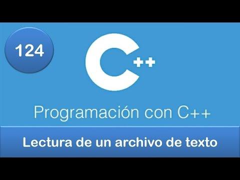 124. Programación en C++ || Archivos || Lectura de un archivo de texto