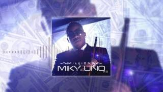 Miky Uno Millions Club Edit.mp3