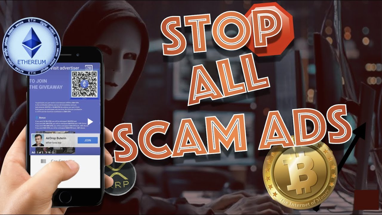 QUICK HELP: How To STOP ALL Crypto YouTube SCAM ADS on MOBILE, DESKTOP & TABLETS (SHORTENED REPOST)