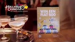 Holland Casino | 40 jaar | Win een Fiat 500!
