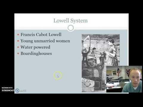 U.S. History Lesson 78: The Lowell System and Unions