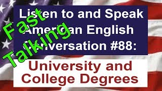 Learn to Talk Fast - Listen to and Speak American English Conversation #88