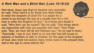53. A Rich Man and a Blind Man (Luke 18:18-42)