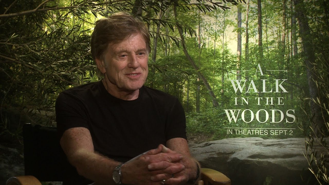 Walk in the woods interviews robert redford and nick nolte