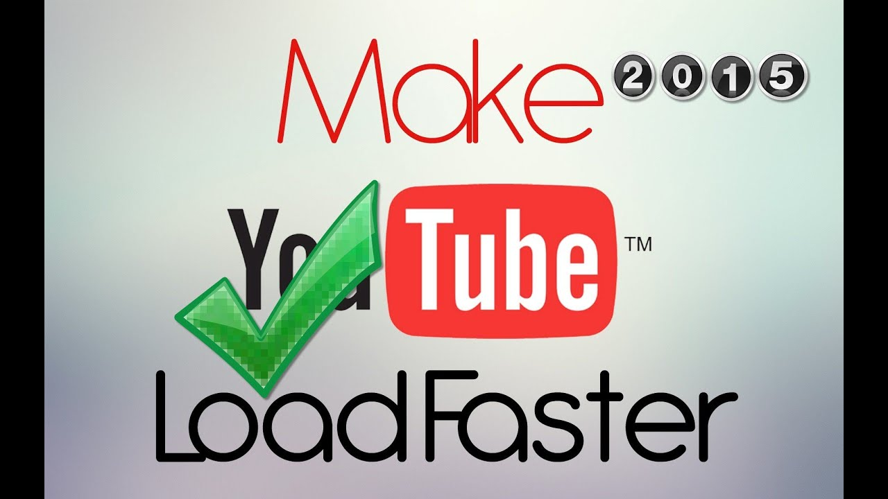 How To Make Youtube Videos Load Faster 9 Steps With Pictures