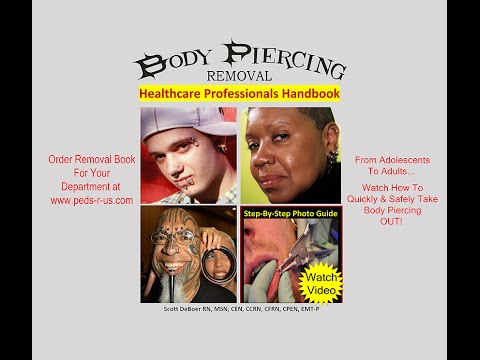 Body Piercing Removal for Healthcare Professionals