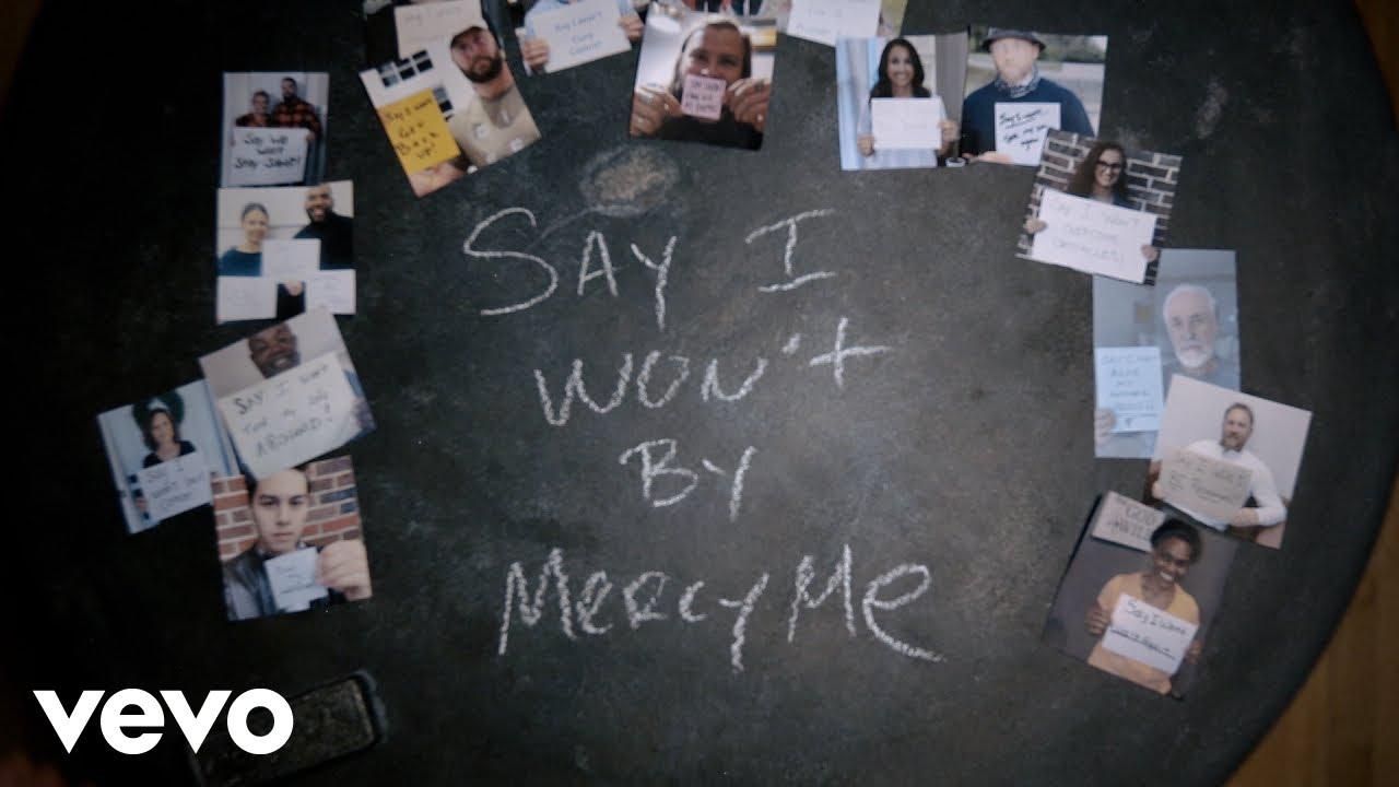 Say I Won't, MercyMe