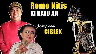 LIVE KI MPP BAYU AJI. LAKON ROMO NITIS. Bintang Tamu Ciblek dkk. (Recorded).