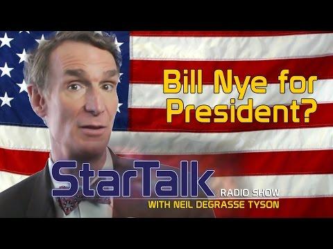 Bill Nye for President?