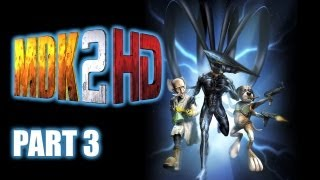 Lets Play MDK2 HD - Part 3 (PC Gameplay)