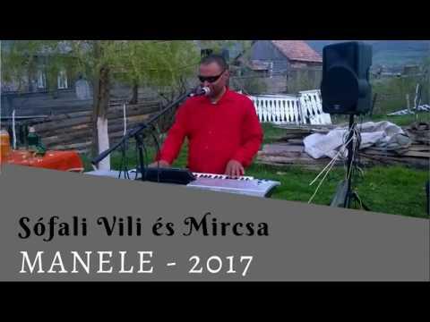 Sófalvi Vili - Manele 2017