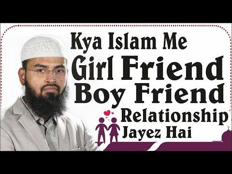 Girl Friend Aur Boy Friend Relationship Kya Islam Me Jayez Hai By Adv. Faiz Syed
