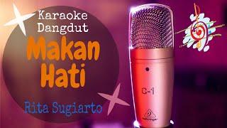 Download Mp3 Karaoke Dangdut Makan Hati - Rita Sugiarto    Cover Dangdut No Vocal