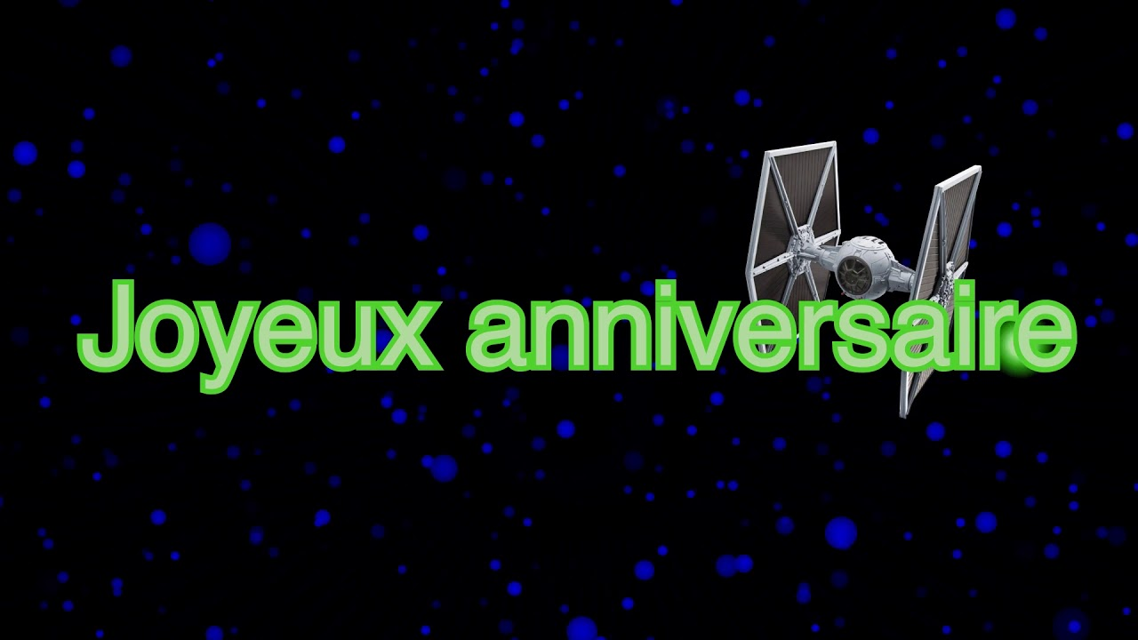 joyeux anniversaire star wars youtube. Black Bedroom Furniture Sets. Home Design Ideas