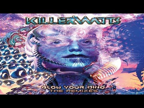 Killerwatts (Avalon & Tristan) - Blow Your Mind The Remixes [Full Album]ᴴᴰ