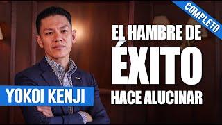 (COMPLETO) EL HAMBRE DE ÉXITO HACE ALUCINAR | YOKOI KENJI