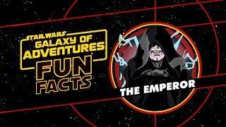 Emperor Palpatine | Star Wars Galaxy of Adventures Fun Facts