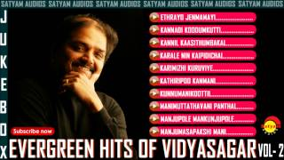 Evergreen Malayalam Hits of Vidyasagar Vol - 2 Audio Jukebox