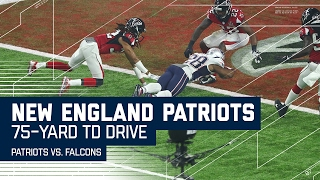Tom Brady Leads 75-Yard TD Drive! | Patriots vs. Falcons | Super Bowl LI Highlights