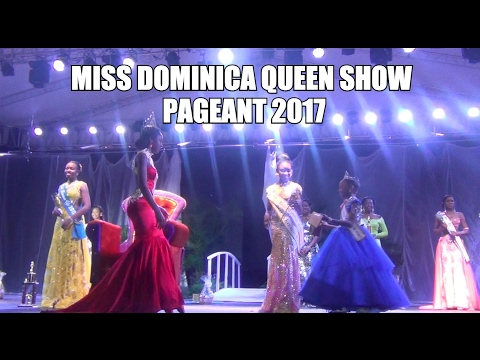 MISS DOMINICA NATIONAL QUEEN SHOW PAGEANT 2017