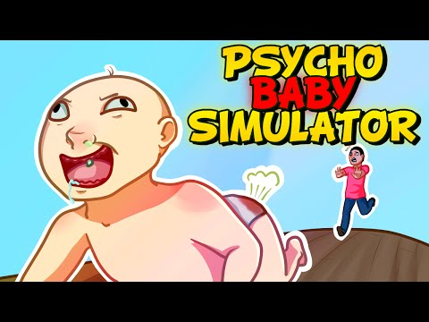PSYCHO BABY SIMULATOR - Who's Your Daddy?