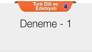 Türk Dili ve Edebiyatı 4 - Deneme 1