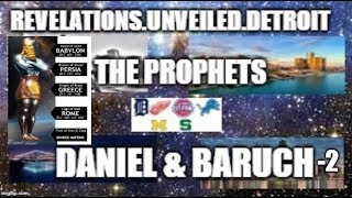 Brother Prophets Pt. 2. DANIEL & BARUCH (Apocryphal Texts) #IADOS