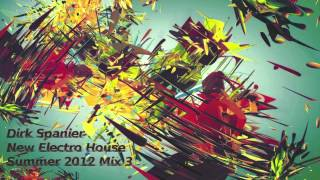 New Electro House 2012 - Summer 2012 Mix 3 - Best Electro Club Mix