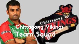 Chittagong Vikings  BPL-2016 -17    Team Squad    (Players List )  