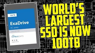 World's Largest SSD is now 100TB