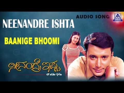 """Neenandre Ishta - """"Baanige Bhoomi"""" Audio Song I Darshan Thoogudeepa,  Malavika I Akash Audio thumbnail"""