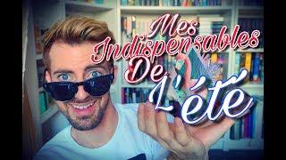 MES INDISPENSABLES DE L'ETE !!!  BEAUTE/PARFUM/ALIMENTATION/MODE