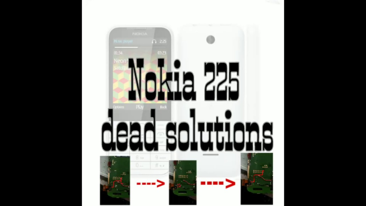 Nokia 225 dead solutions - YouTube
