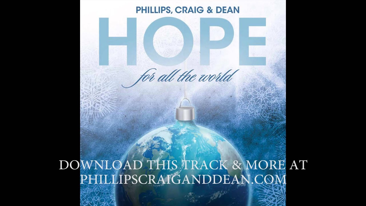 Phillips, Craig & Dean - Born Is The King (It's Christmas) SONG ...