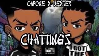 (CS) Dexter X Capone - Chattingz (OFFICIAL AUDIO)