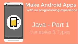 How to Make Android Apps - Java Programming Part 1
