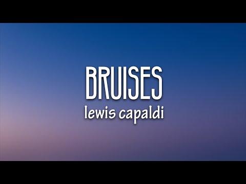 Lewis Capaldi - Bruises (Lyrics)