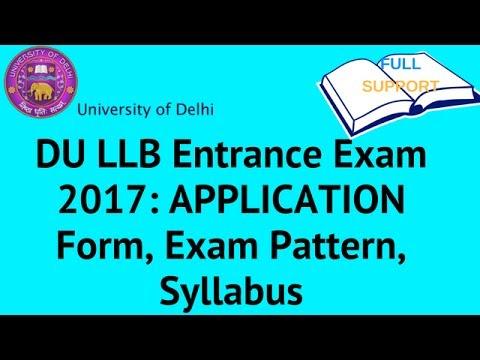 DU LLB Entrance Exam 2017 | LLB Admission | LLB Form Last Date | DU LLB Entrance Exam Syllabus